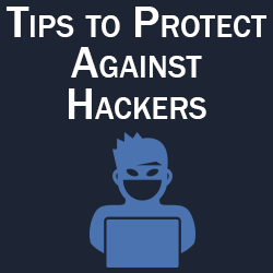 Protect Against Hackers