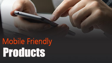 Mobile Friendly Products