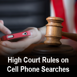 Cell Phone Search Ruling